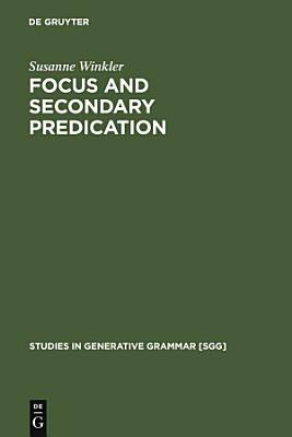 Focus and Secondary Predication