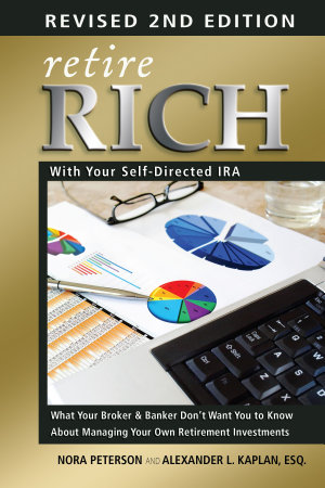 Retire Rich with Your Self Directed IRA