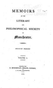 Memoirs and Proceedings of the Manchester Literary & Philosophical Society: (Manchester Memoirs.)., Volume 6