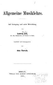Allgemeine Musiklehre: auf Anregung und unter Mitwirkung