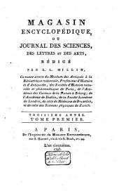 Magasin encyclopédique, ou Journal des sciences, des lettres et des arts: Volume1