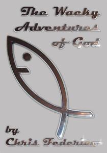 The Wacky Adventures of God PDF