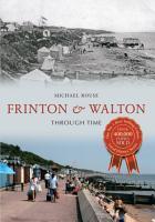 Frinton   Walton Through Time PDF