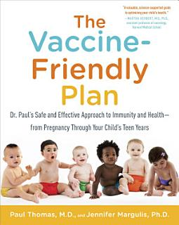 The Vaccine Friendly Plan Book
