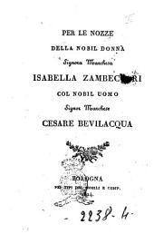Per le nozze della nobil donna signora marchesa Isabella Zambeccari col nobil uomo signor marchese Cesare Bevilacqua: Pagina 3