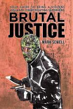 Brutal Justice