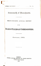 Annual Report of the Board of Railroad Commissioners: Volume 34