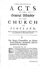 The Principal Acts of the General Assembly of the Church of Scotland ....