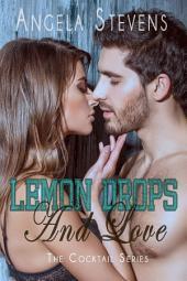 Lemon Drops And Love
