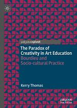 The Paradox of Creativity in Art Education