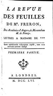 La revue des feuilles de Mr. Fréron ...: lettres à Madame de, Volume2