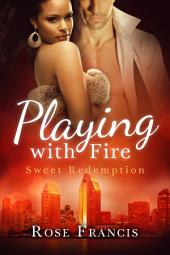 Playing with Fire (BWWM Romance)
