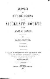 Reports of the Decisions of the Appellate Courts of the State of Illinois: Volume 17