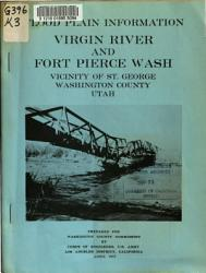 Flood Plain Information Virgin River And Fort Pierce Wash Vicinity Of St George Washington County Utah Book PDF