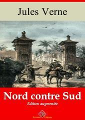 Nord contre Sud: Nouvelle édition augmentée