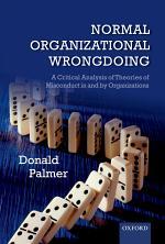 Normal Organizational Wrongdoing