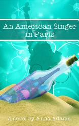 An American Singer In Paris The American Girl In Paris Series 2  Book PDF