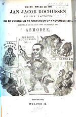 De Heer J. J. Rochussen en zijn factotum (I. J. Lion) bij de verkiezing te Amsterdam op 3. November 1864. Een stukje ... opgerakeld door Asmodée [against Rochussen and in favour of D. A. van Heemskerk Veeckens].