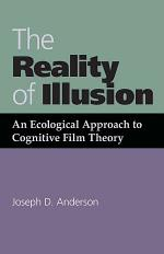 The Reality of Illusion