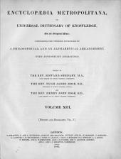 Encyclopædia Metropolitana; Or, Universal Dictionary of Knowledge ...: Comprising the Twofold Advantage of a Philosophical and an Alphabetical Arrangement, with Appropriate Engravings, Volume 13