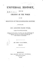 Universal history, from the creation of the world to the beginning of the eighteenth century