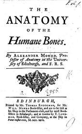 The Anatomy of the Human Bones