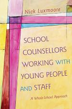 School Counsellors Working with Young People and Staff