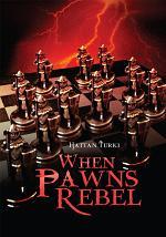 When Pawns Rebel