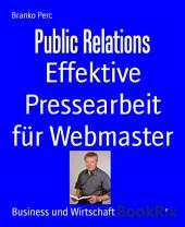 Public Relations: Effektive Pressearbeit für Webmaster