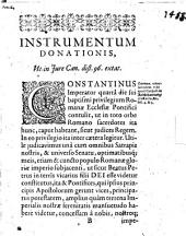 Dissertatio historico-juridica. de donatione Constantini Magni Imperatoris. In inclyta Rauracorum academia in Junij anno 1619. habita a Matthia Grosio D.U.J
