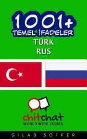 1001+ Temel İfadeler Türk - Rus