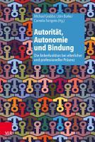 Autorit  t  Autonomie und Bindung PDF