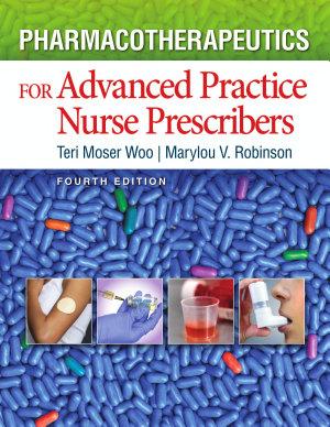 Pharmacotherapeutics For Advanced Practice Nurse Prescribers PDF