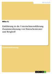 Einführung in die Unternehmensführung. Zusammenfassung von Hutzschenreuter und Berghoff