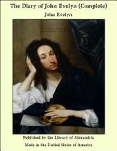 The Diary of John Evelyn (Complete)