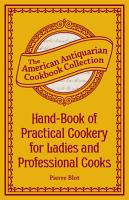 Hand Book of Practical Cookery for Ladies and Professional Cooks PDF
