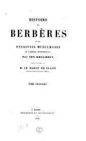 Histoire des Berbères et des dynasties musulmanes de l'Afrique Septentrionale: Volume3