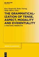 The Grammaticalization of Tense  Aspect  Modality and Evidentiality PDF
