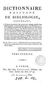 Dictionnaire raisonné de bibliologie ...