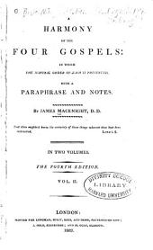 A Harmony of the Four Gospels: in which the Natural Order of Each is Preserved: Volume 2