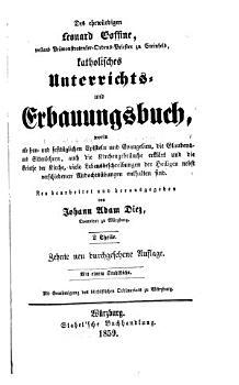 Des ehrw  rdigen Leonard Goffine  weiland Pr  monstratenser Ordens Priester zu Steinfeld  katholisches Unterrichts  und Erbauungsbuch PDF