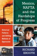 Mexico  NAFTA and the Hardships of Progress PDF
