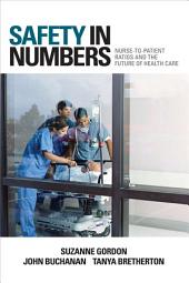 Safety in Numbers: Nurse-to-Patient Ratios and the Future of Health Care