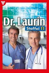 Dr. Laurin Staffel 11 – Arztroman: E-Book 101-110
