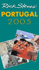 Rick Steves' Portugal 2005