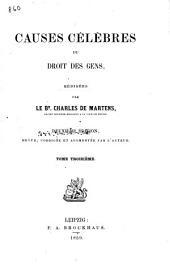 Causes célèbres du droit des gens: Volume3