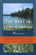 The Best in Tent Camping, Wisconsin