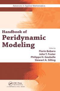 Handbook of Peridynamic Modeling