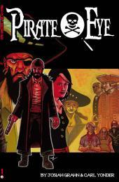 Pirate Eye Volume 1 #TPB