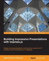 Building Impressive Presentations with Impress.js